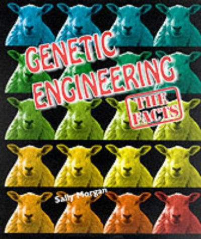 9780237521431: Genetic Engineering: The Facts