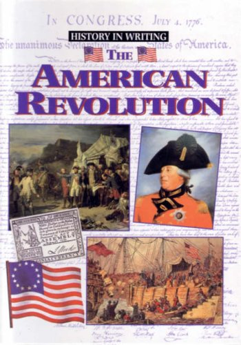 9780237521691: American Revolution (History in Writing)