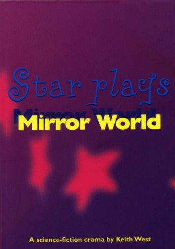 Mirror World (Star Plays) (023752189X) by Keith West