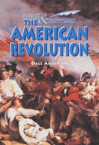 9780237523220: The American Revolution (Events & Outcomes)
