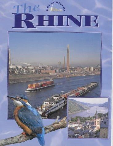9780237524357: The Rhine (Great Rivers)