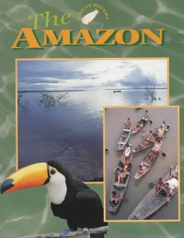 9780237524364: The Amazon (Great Rivers)
