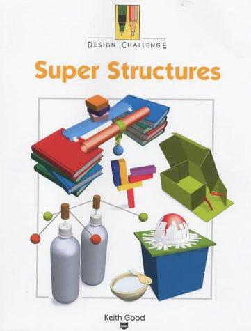 9780237525408: Super Structures (Design Challenge)