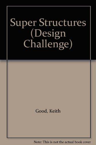 9780237525576: Super Structures (Design Challenge)
