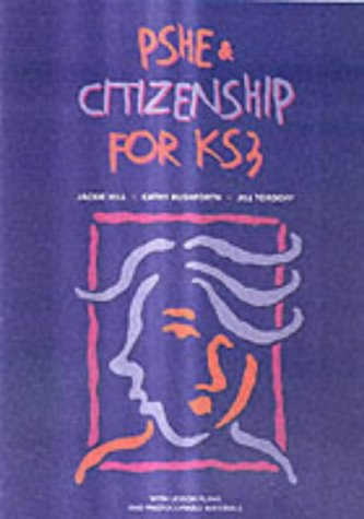 9780237526313: PSHE & Citizenship for KS3 (Personal, Social and Health Education)