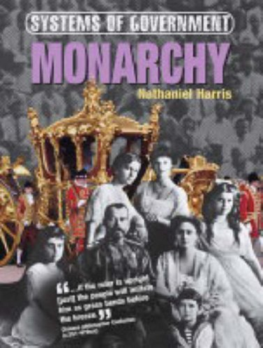 Monarchy (Systems of Government): Nathaniel Harris