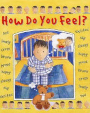 9780237526924: How Do You Feel?