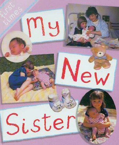 9780237526955: My New Sister (First Times)