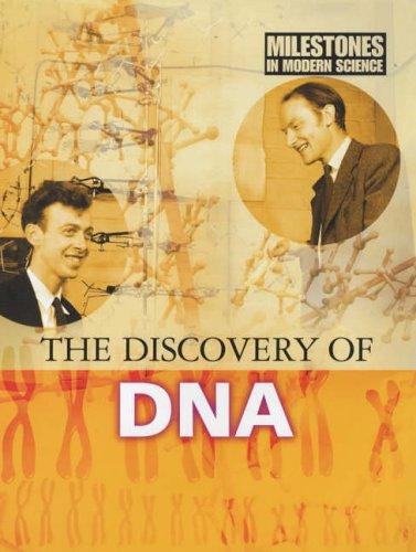 9780237527402: The Discovery of DNA. Camilla de La Bdoyre (Milestones in Modern Science)