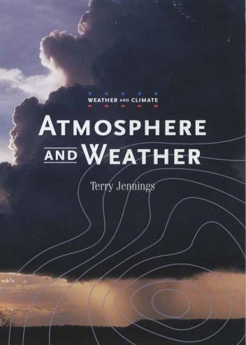 9780237527464: Atmosphere and Weather (Weather and Climate)