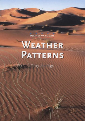 9780237527471: Weather Patterns (Weather and Climate)