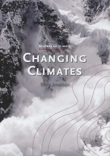 9780237527488: Changing Climates (Weather and Climate)