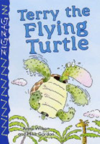 9780237528492: Terry the Flying Turtle (Zigzag)