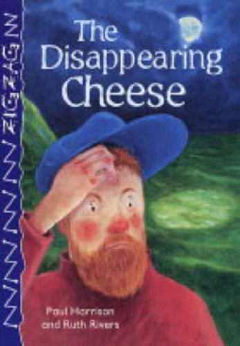 9780237528508: The Disappearing Cheese (Zigzag)
