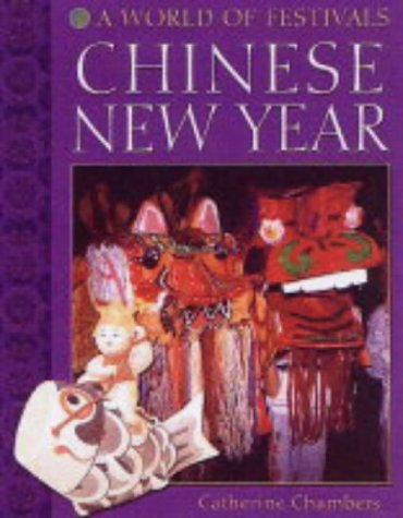 9780237528591: Chinese New Year (A World of Festivals)