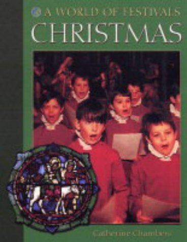 9780237528645: Christmas (A World of Festivals)