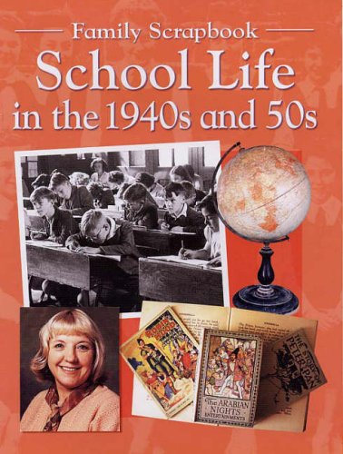 9780237529024: School Life in the 1940s and 50s (Family Scrapbook)