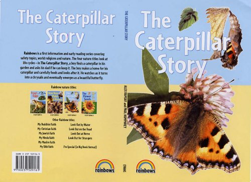 9780237529161: The Caterpillar Story. Alex Ramsay and Paul Humphrey (Rainbows Nature)