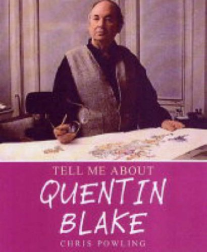 9780237529352: Quentin Blake (Tell Me About)