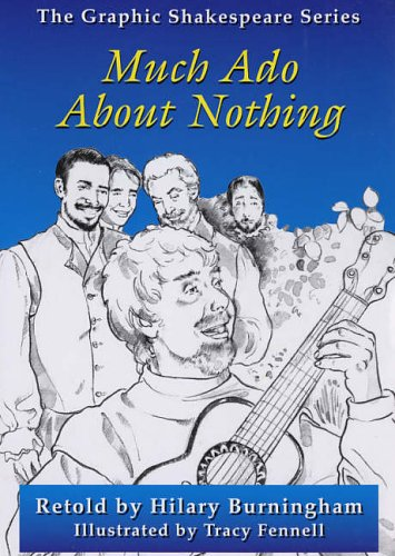 9780237530433: Much Ado About Nothing (Graphic Shakespeare Series)