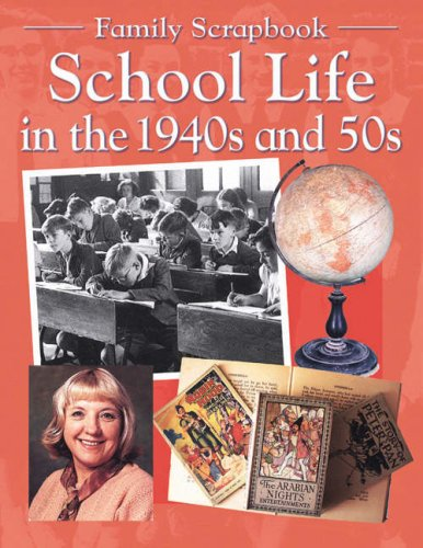 9780237530532: School Life in the 30's and 40's (Family Scrapbook)