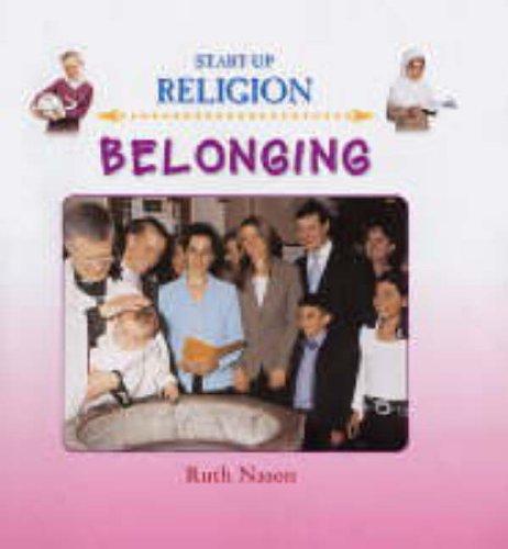 9780237532406: Belonging (Start-Up Religion)