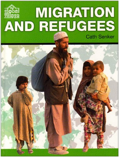 9780237532727: Migration and Refugees (The Global Village)
