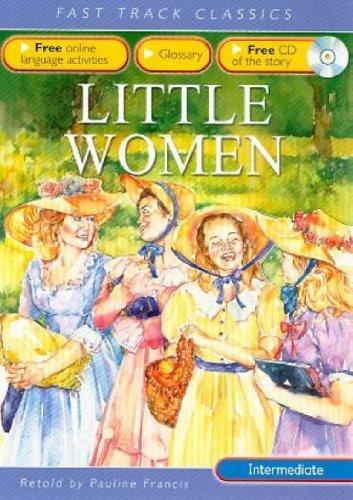 Little Women. Original by Louisa M. Alcott: Francis, Pauline
