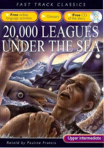 9780237532826: 20, 000 Leagues Under the Sea: CEF B2 Upper Intermediate ALTE Level 3