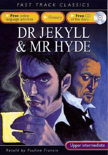 9780237532840: Dr Jekyll and Mr Hyde (Fast Track Classics): Upper Intermediate CEF B2 ALTE Level 3 (Fast Track Classics ELT)