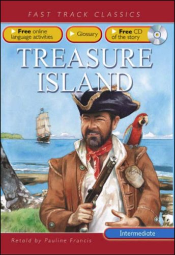 9780237533113: Treasure Island: Intermediate CEF B1 ALTE Level 2 (Fast Track Classics ELT)