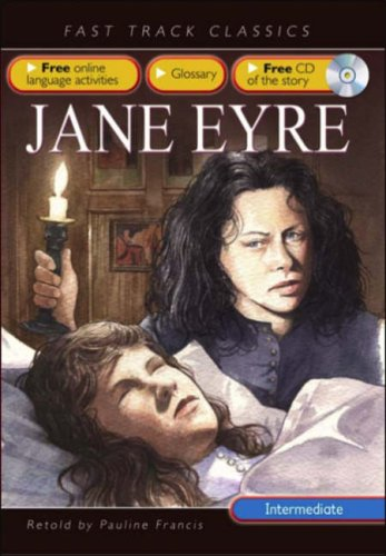 9780237533137: Jane Eyre. Originaly by Charlotte Bronte (Fast Track Classics ELT)