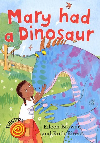 9780237533410: Mary Had a Dinosaur (Twisters)