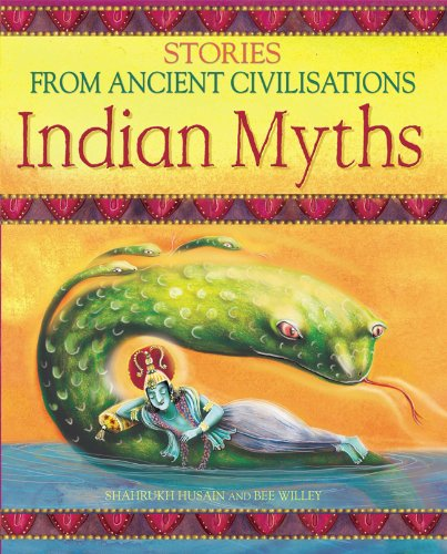 9780237533762: Indian Myths (Stories from Ancient Civilisations)