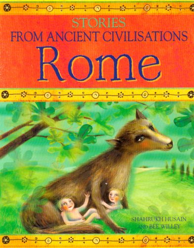 9780237533779: Rome (Stories from Ancient Civilisations)