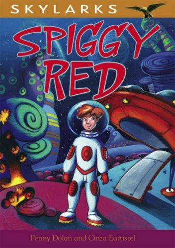 9780237533854: Spiggy Red (Skylarks)