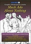 9780237535094: Much ADO about Nothing (Graphic Shakespeare Audio Edition)