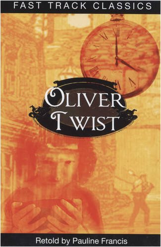 9780237535513: Oliver Twist (Fast Track Classics - Centenary Edition)