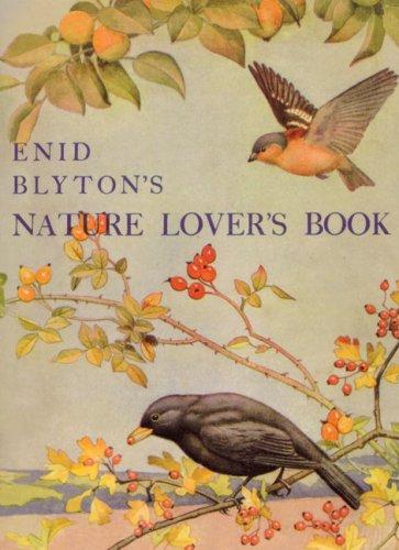 Enid Blyton's Nature Lover's Book: Enid Blyton