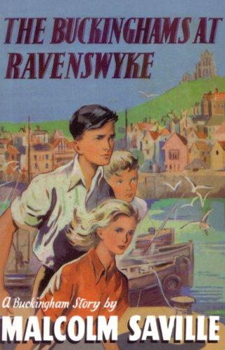 9780237535698: The Buckinghams at Ravenswyke (The Buckinghams)
