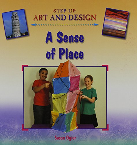 9780237535797: A Sense of Place (Step-up Art and Design)