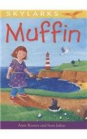 9780237535810: Muffin. by Anne Rooney and Sean Julian (Skylarks)