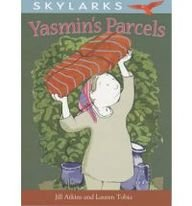 Yasmin's Parcels. by Jill Atkins and Lauren Tobia (Skylarks) (9780237535858) by Jill Atkins