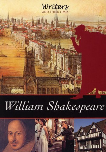9780237535872: William Shakespeare (Writers and Their Times)