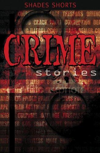 9780237536183: Crime Stories (Shades Shorts)