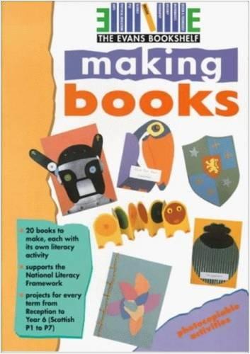 9780237537500: Making Books (The Evans Bookshelf)
