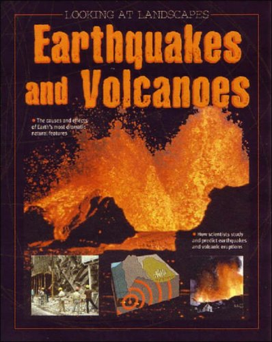 9780237537630: Earthquakes and Volcanoes (Looking at Landscapes)