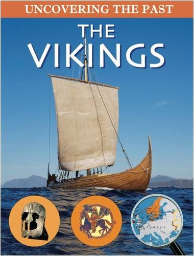 9780237538651: Vikings (Uncovering the Past)