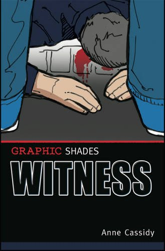 Witness (Graphic Shades) (0237539586) by Cassidy; Anne Cassidy