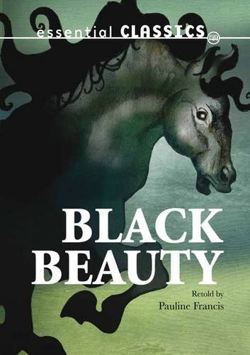 9780237540807: Black Beauty (Essential Classics)